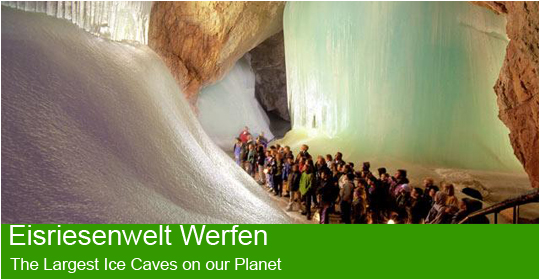 Eisriesenwelt Werfen - The largest Ice Caves on our planet